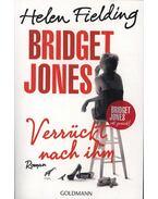 Bridget Jones 3.- Verrückt nach ihm - Helen Fielding