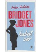 Bridget Jones babát vár - Helen Fielding