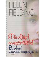 Mindjárt megőrülök! - Helen Fielding