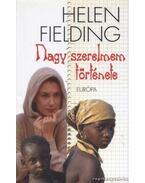 Nagy szerelmem története - Helen Fielding