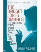 The Bridget Jones Omnibus: The Singleton Years: Bridget Jones's Diary / Bridget Jones's Diary: Edge of Reason - Helen Fielding