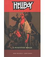 Hellboy 1-3. - Mike Mignola, Byrne, John