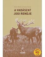 A vadászat jogi rendje - Heltai Miklós, Csányi Sándor