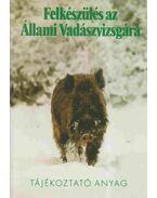Felkészülés az Állami Vadászvizsgára - Heltay István, Kabai Péter