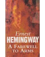 A Farewell to Arms - Hemingway, Ernest