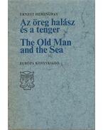 Az öreg halász és a tenger / The Old Man and the Sea - Hemingway, Ernest