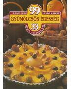 99 gyümölcsös édesség 33 színes ételfotóval - Hemző Károly, Lajos Mari