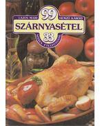 99 szárnyasétel 33 színes ételfotóval - Hemző Károly, Lajos Mari