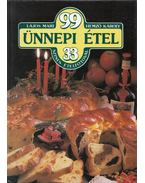 99 ünnepi étel 33 színes ételfotóval - Hemző Károly, Lajos Mari