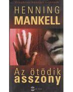 Az ötödik asszony - Henning Mankell