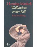 Wallanders erster Fall - Henning Mankell