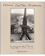 Á propos de Paris - Bresson-Cartier Henri