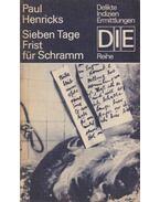 Sieben Tage Frist für Schramm - Henricks,Paul