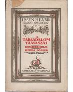 A társadalom támaszai - Rosmersholm - Hedda Gabler - Henrik Ibsen