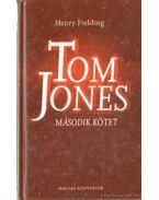 Tom Jones II. kötet - Henry Fielding