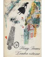 London ostroma - Henry James