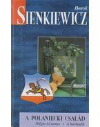 Polaniecki család / Polgár és nemes / A harmadik - Henryk Sienkiewicz