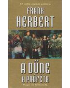 A Dűne - A próféta - Herbert, Frank