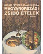 Magyarországi zsidó ételek - Herbst Péterné Krausz Zorica