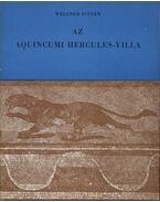 Az aquincumi Hercules-villa - Wellner István