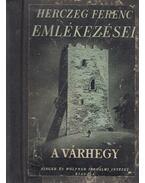 A várhegy - Herczeg Ferenc