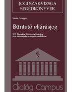 Büntető eljárásjog - Az új büntetőeljárási törvény főbb rendelkezései - Herke Csongor