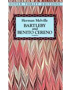 Bartleby and Benito Cereno - Herman Melville