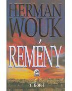 Remény I. - Herman Wouk