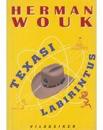 Texasi labirintus - Herman Wouk