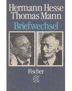 Briefwechsel - Hermann Hesse, Thomas Mann