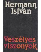 Veszélyes viszonyok - Hermann István