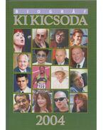 Biográf Ki kicsoda 2004 (A-K) - (L-Z) - Hermann Péter