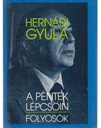 A péntek lépcsőin / Folyosók - Hernádi Gyula