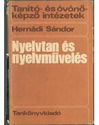 Nyelvtan és nyelvművelés - Hernádi Sándor