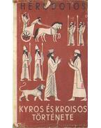 Kyros és Kroisos története - Hérodotos