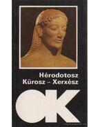 Kürosz - Xerxész - Hérodotosz