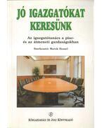 Jó igazgatókat keresünk - Hessel, Marek szerk.