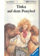Tinka auf dem Ponyhof - HEUCK, SIGRID