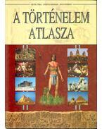 A történelem atlasza - Hevér Tímea, Kőmíves Benedek