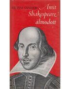 Amit Shakespeare álmodott - Hevesi Sándor