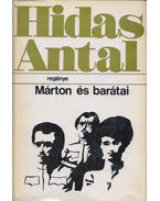 Márton és barátai (dedikált) - Hidas Antal