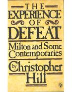 The Experience of Defeat - HILL, CHRISTOPHER