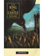 I'm the King of the Castle - Hill, Susan, Jim Alderson