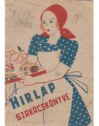 A Hírlap szakácskönyve - Dr. Tangl Harald