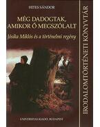 Még dadogtak, amikor ő megszólalt - Jósika Miklós és a történelmi regény - Hites Sándor