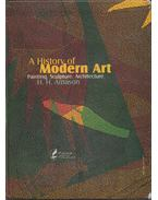 A History of Modern Art: Painting, Sculpture, Architecture (perzsa) - Hjorardur Arnason