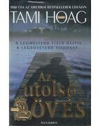 Az utolsó lövés - Hoag, Tami