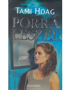 Porrá leszel - Hoag, Tami