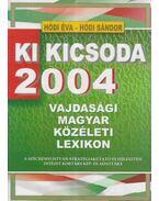 Ki kicsoda 2004 - Vajdasági magyar közéleti lexikon - Hódi Sándor, Hódi Éva
