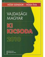Vajdasági magyar ki kicsoda 2010 - Hódi Sándor, Hódi Éva
